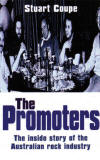 The Promoters - The inside story of the Australian rock industry