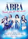 The Stories Behind Every Song ABBA Thank You For The Music 2009