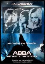 ABBA: We Write The Story book by Joshua Kay Schaeffer
