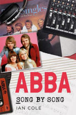 ABBA: Song by Song book by Ian Cole