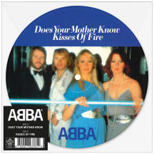 Does Your Mother Know / Kisses Of Fire picture disc single