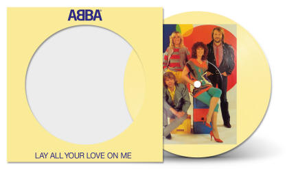 Lay All Your Love On Me/On And On And On picture disc single