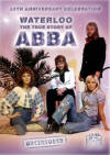 Waterloo: The True Story Of ABBA